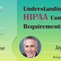 Understanding the HIPAA Compliance Requirements 2016