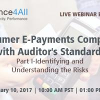 Consumer E-Payments Complying with Auditor's Standards: Part I-Identifying and Understanding the Risks