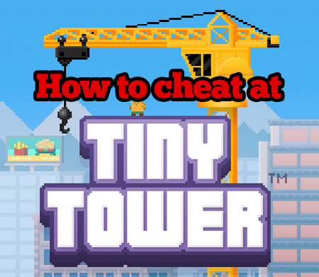 Gaming News : Tiny Tower Cheat