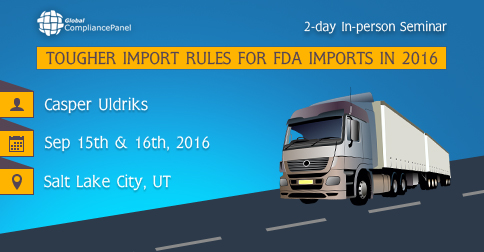 Conference on Tougher Import Rules for FDA in 2016