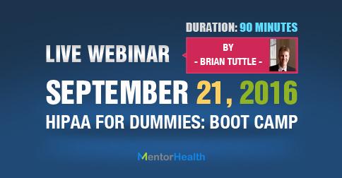 Webinar on HIPAA for Dummies Boot 2016