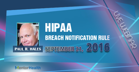 Notification Rule on HIPAA Breach 2016