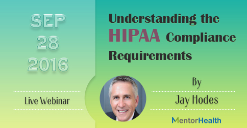 Understanding the HIPAA Compliance Requirements 2016