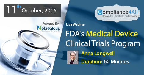 FDA's Medical Device Clinical Trials Program in 2016 by Compliance4all