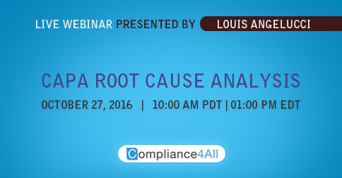CAPA Root Cause Analysis in 2016 by Compliance4all
