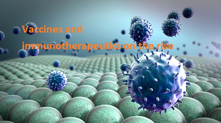 Vaccines and immunotherapeutics on the rise