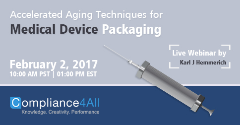 Accelerated Aging Techniques for Medical Device Packaging